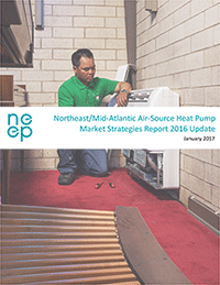 Northeast/Mid-Atlantic Air-Source Heat Pump Market Strategies Report - 2016 Update
