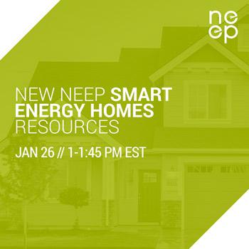 New NEEP Smart Energy Homes Resources