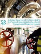 EM&V Best Practices & Recommendations for Industrial SEM Programs